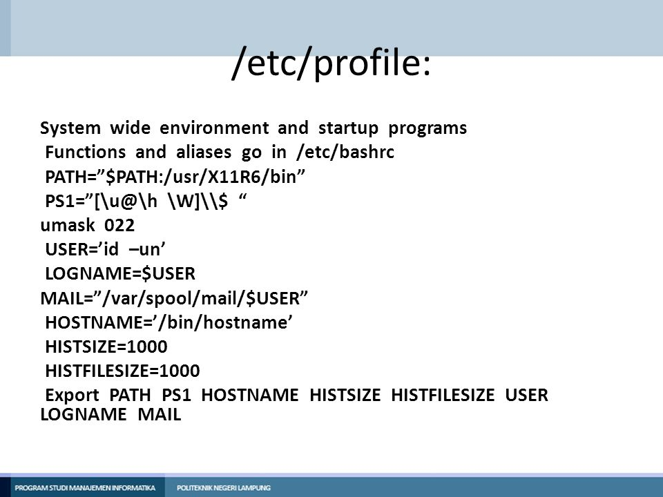 /etc/profile: System wide environment and startup programs