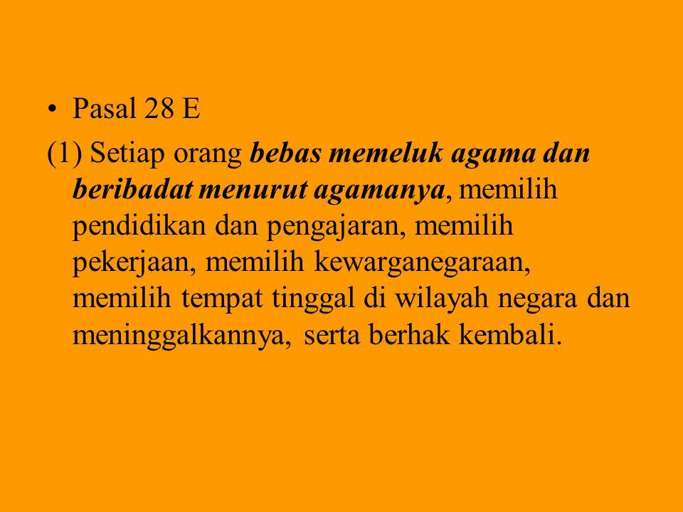 Pasal 28 E