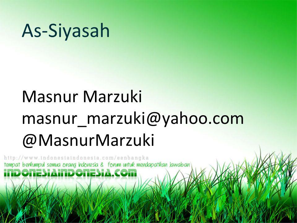 Masnur Marzuki masnur_marzuki@yahoo.com @MasnurMarzuki