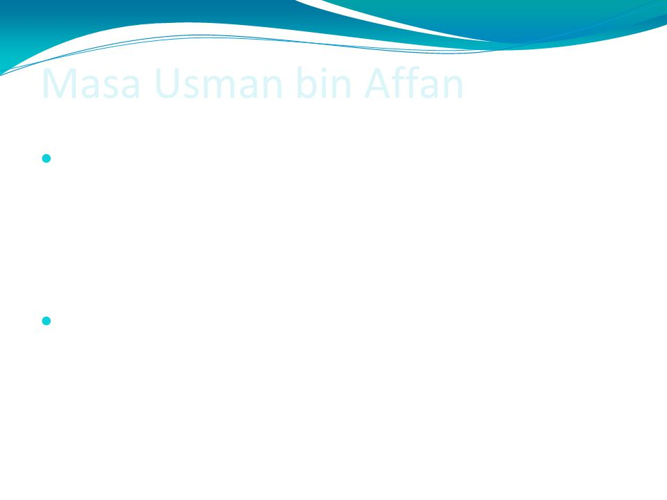 Masa Usman bin Affan