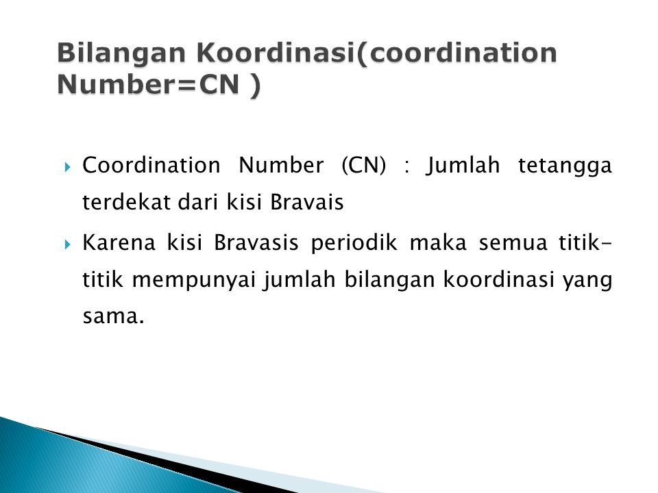 Bilangan Koordinasi(coordination Number=CN )