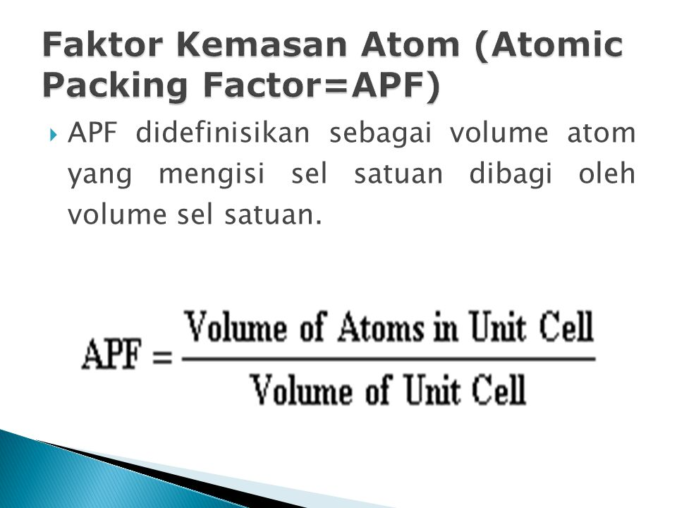 Faktor Kemasan Atom (Atomic Packing Factor=APF)