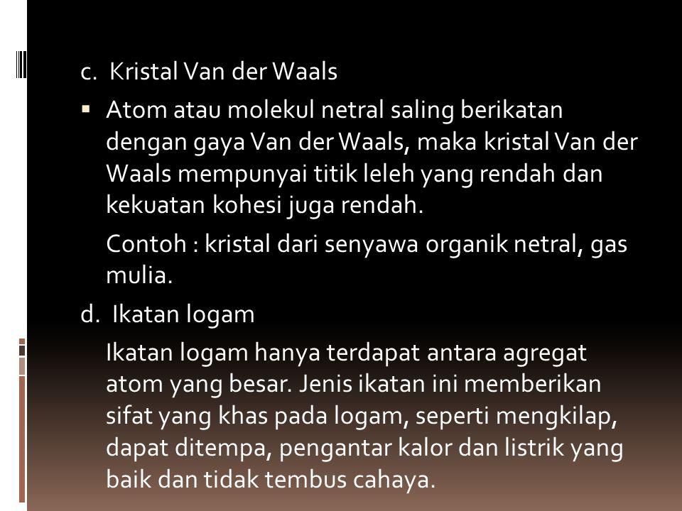 c. Kristal Van der Waals