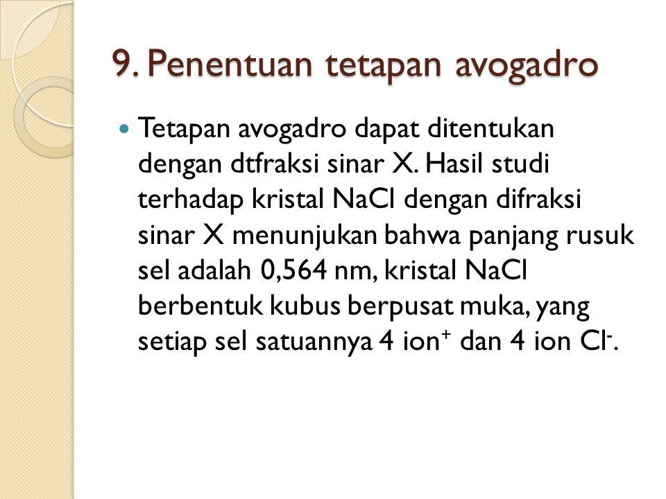 9. Penentuan tetapan avogadro