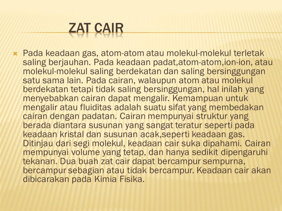 Zat Cair