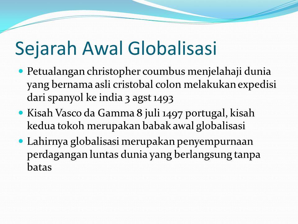 Sejarah Awal Globalisasi