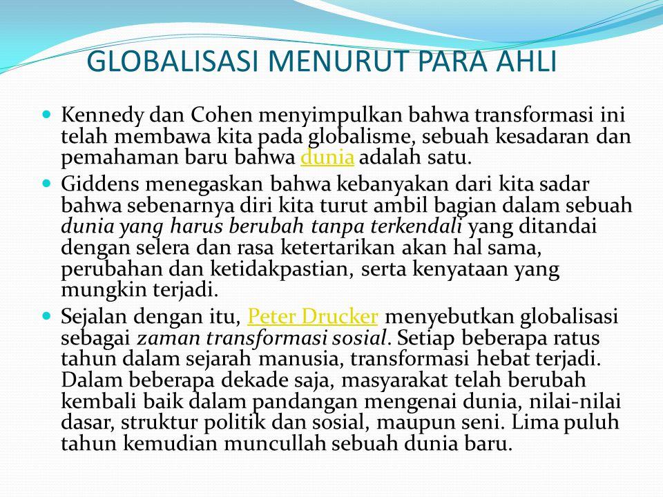 GLOBALISASI MENURUT PARA AHLI