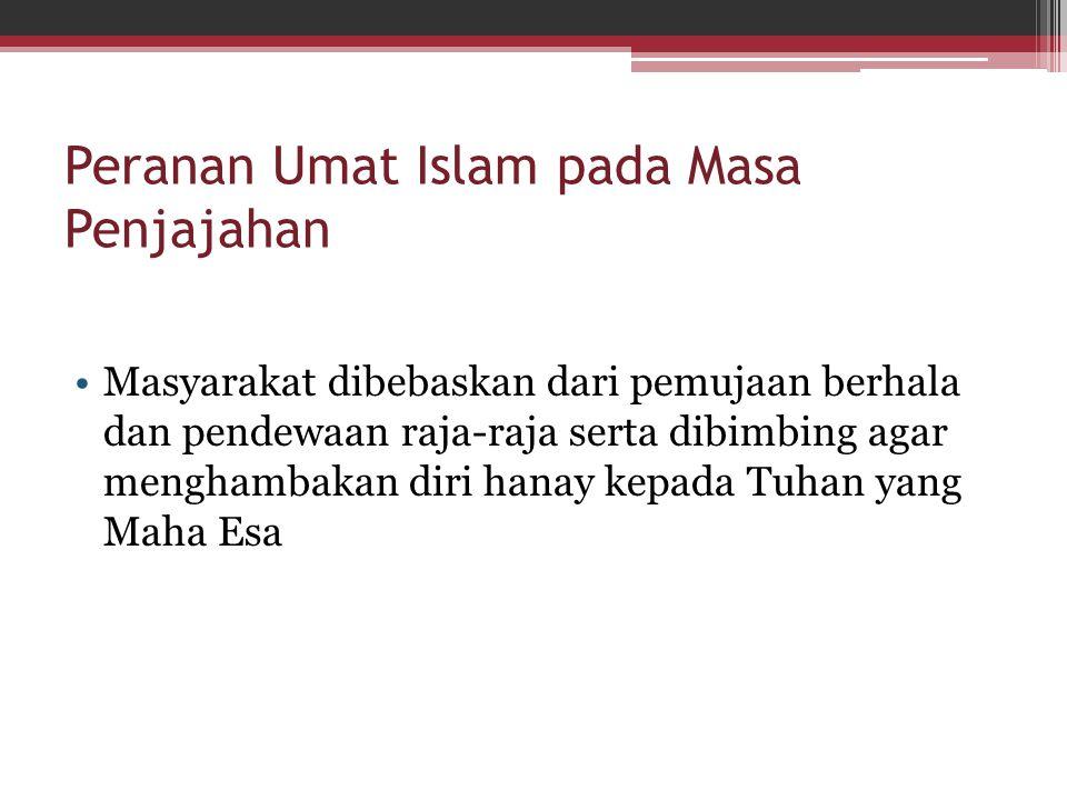 Peranan Umat Islam pada Masa Penjajahan