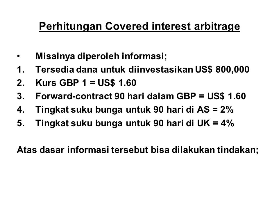Perhitungan Covered interest arbitrage