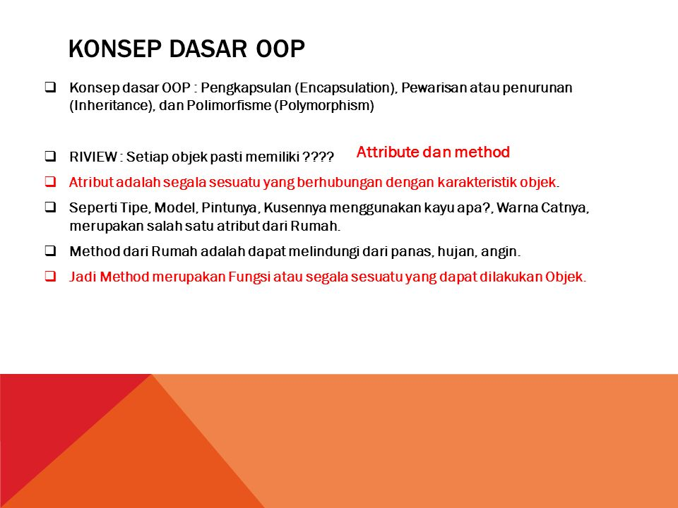 Konsep dasar oop Attribute dan method