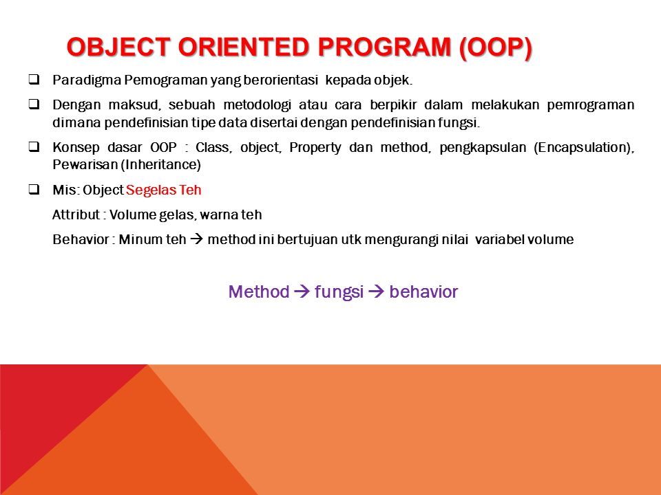 Object Oriented Program (OOP)
