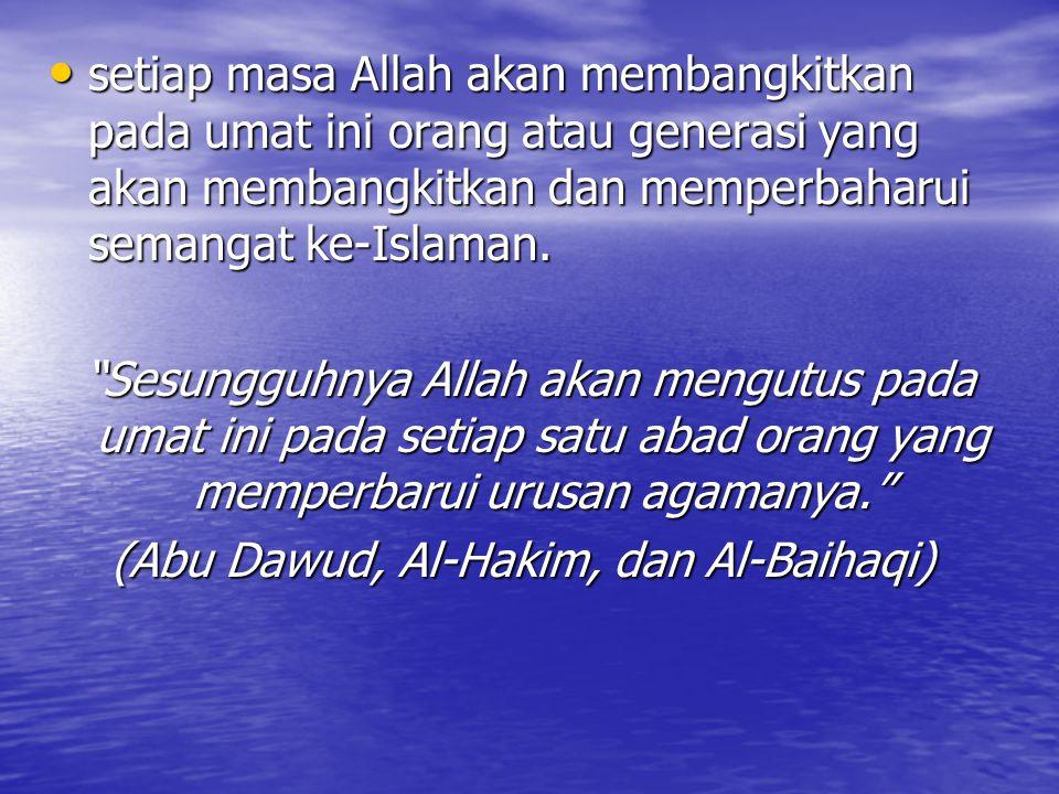 (Abu Dawud, Al-Hakim, dan Al-Baihaqi)