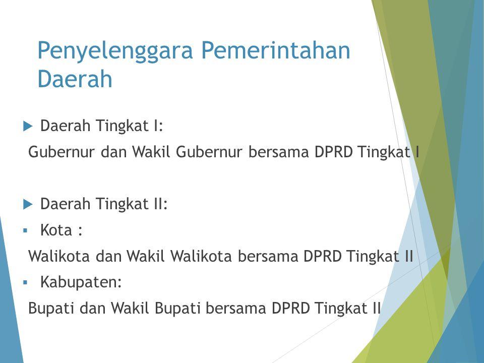 Penyelenggara Pemerintahan Daerah
