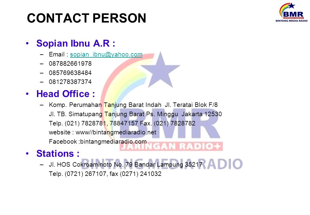 CONTACT PERSON Sopian Ibnu A.R : Head Office : Stations :