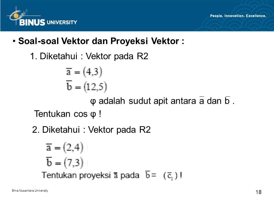 Soal-soal Vektor dan Proyeksi Vektor :