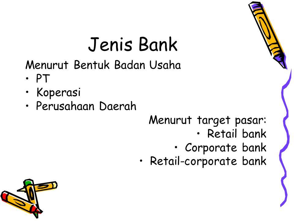 Jenis Bank Menurut Bentuk Badan Usaha PT Koperasi Perusahaan Daerah