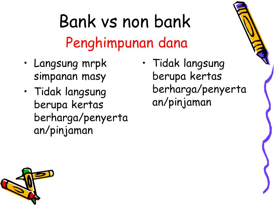 Bank vs non bank Penghimpunan dana