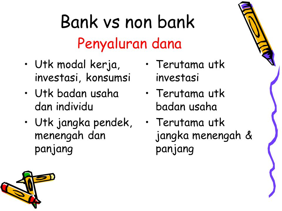 Bank vs non bank Penyaluran dana