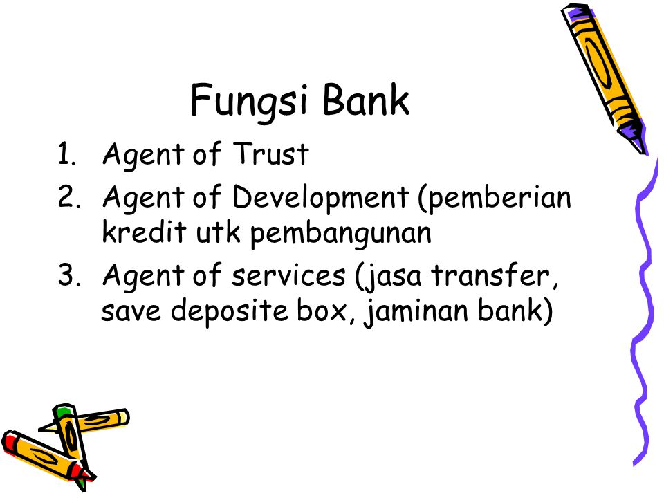 Fungsi Bank Agent of Trust