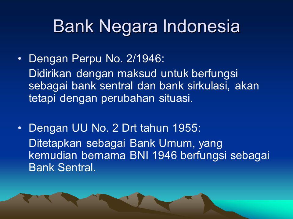 Bank Negara Indonesia Dengan Perpu No. 2/1946: