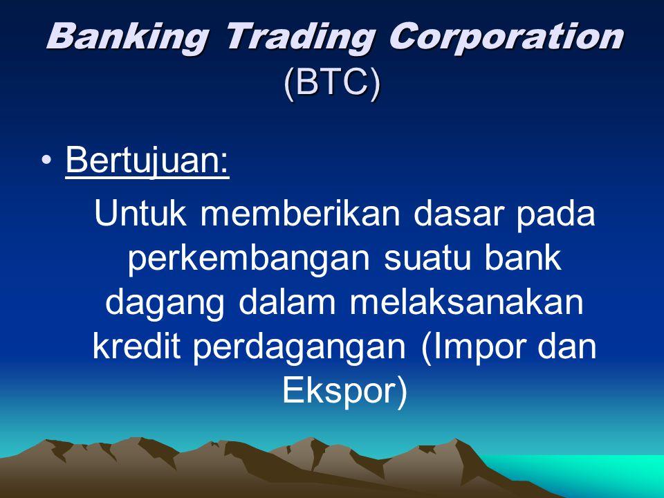 Banking Trading Corporation (BTC)