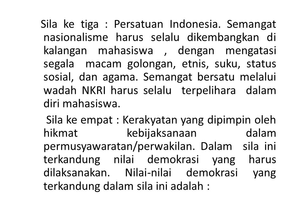 Sila ke tiga : Persatuan Indonesia