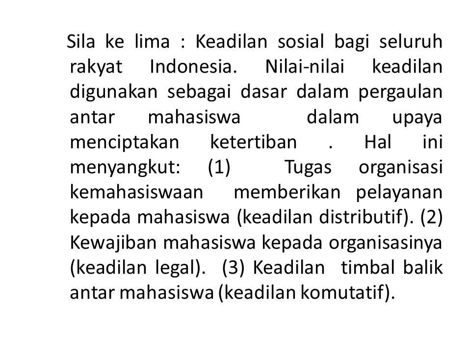 Sila ke lima : Keadilan sosial bagi seluruh rakyat Indonesia