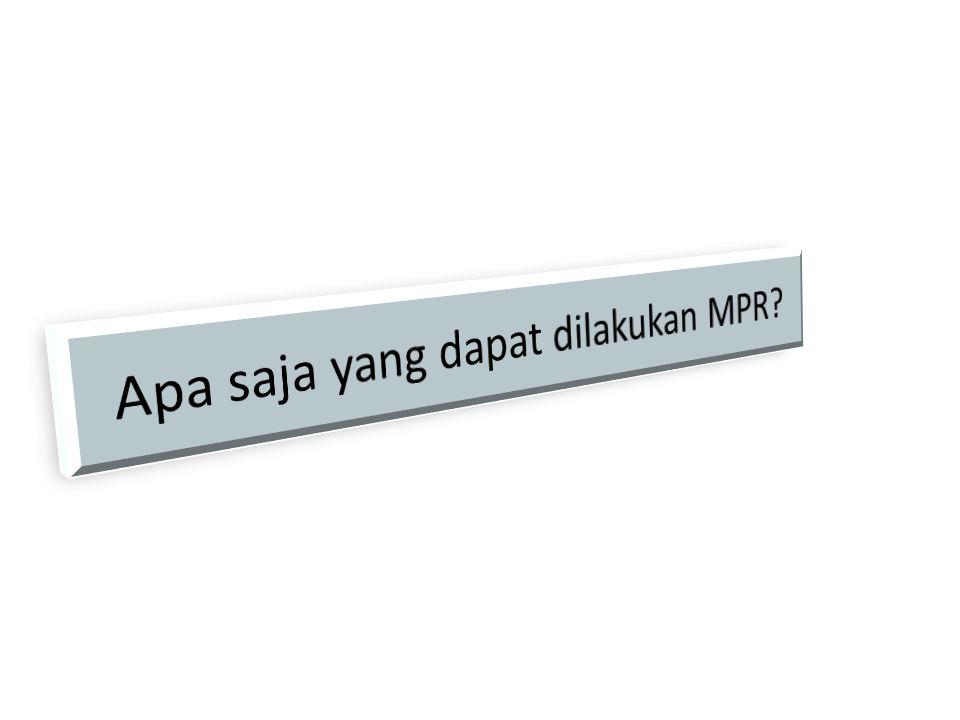 Apa saja yang dapat dilakukan MPR