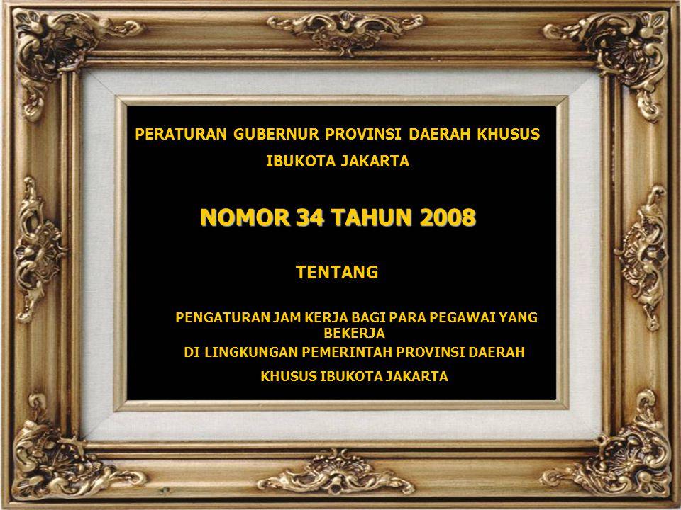 NOMOR 34 TAHUN 2008 TENTANG PERATURAN GUBERNUR PROVINSI DAERAH KHUSUS