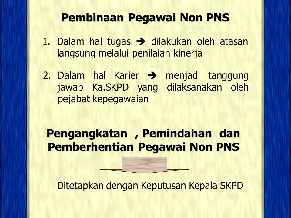 Pembinaan Pegawai Non PNS