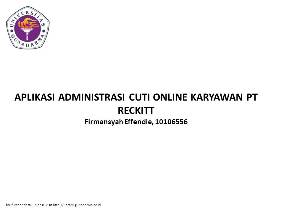 APLIKASI ADMINISTRASI CUTI ONLINE KARYAWAN PT RECKITT Firmansyah Effendie, 10106556