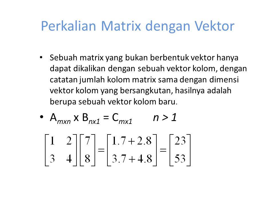 Perkalian Matrix dengan Vektor