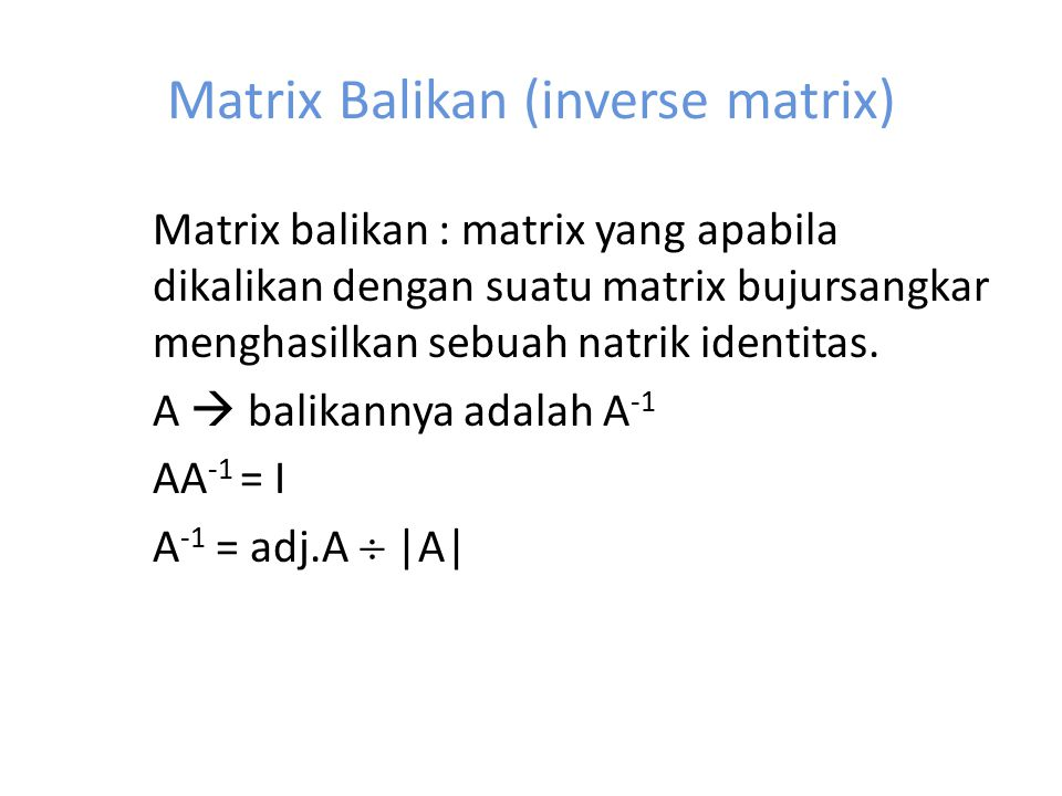 Matrix Balikan (inverse matrix)