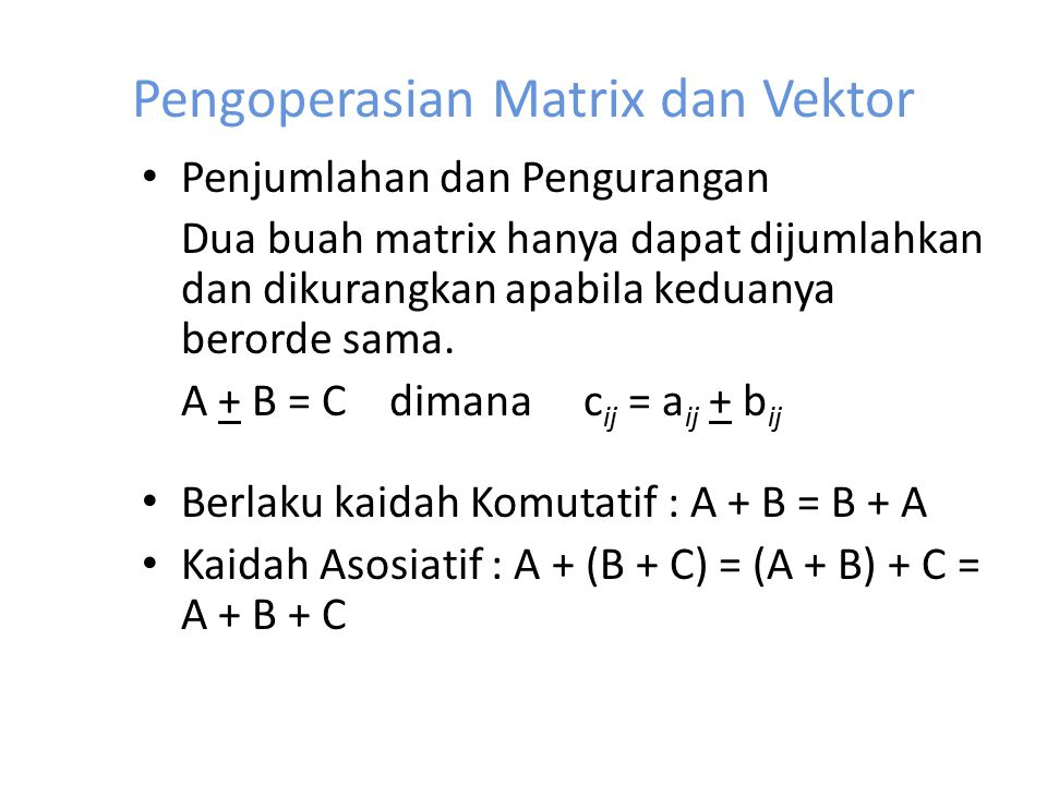 Pengoperasian Matrix dan Vektor