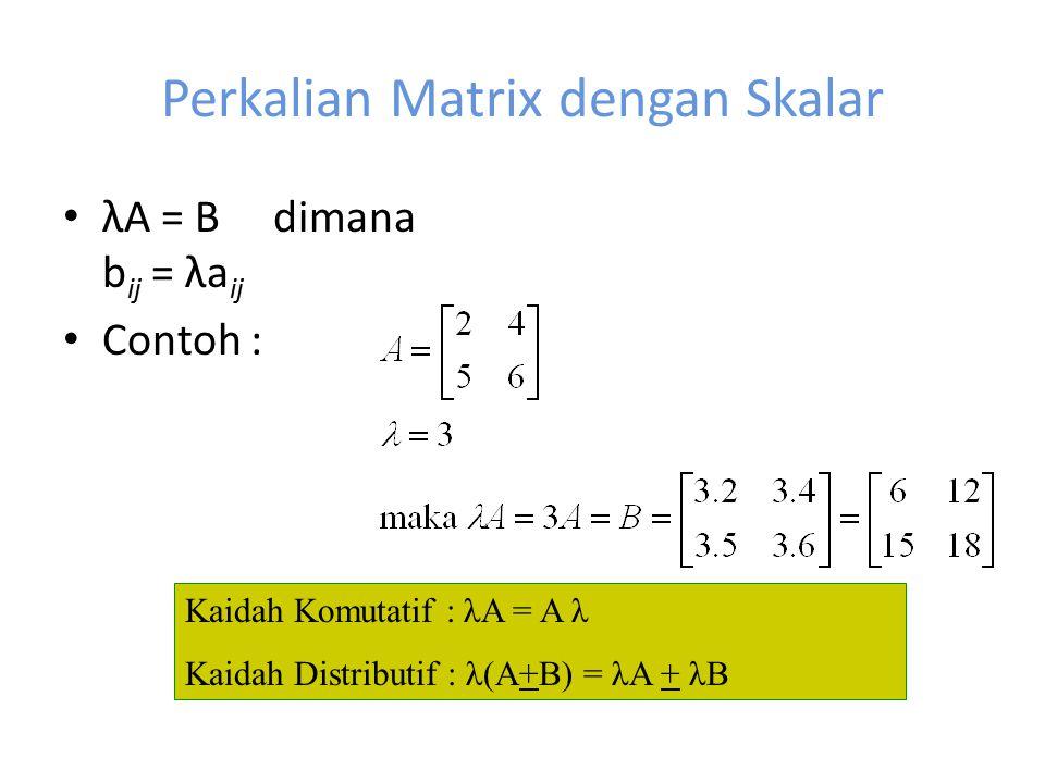 Perkalian Matrix dengan Skalar