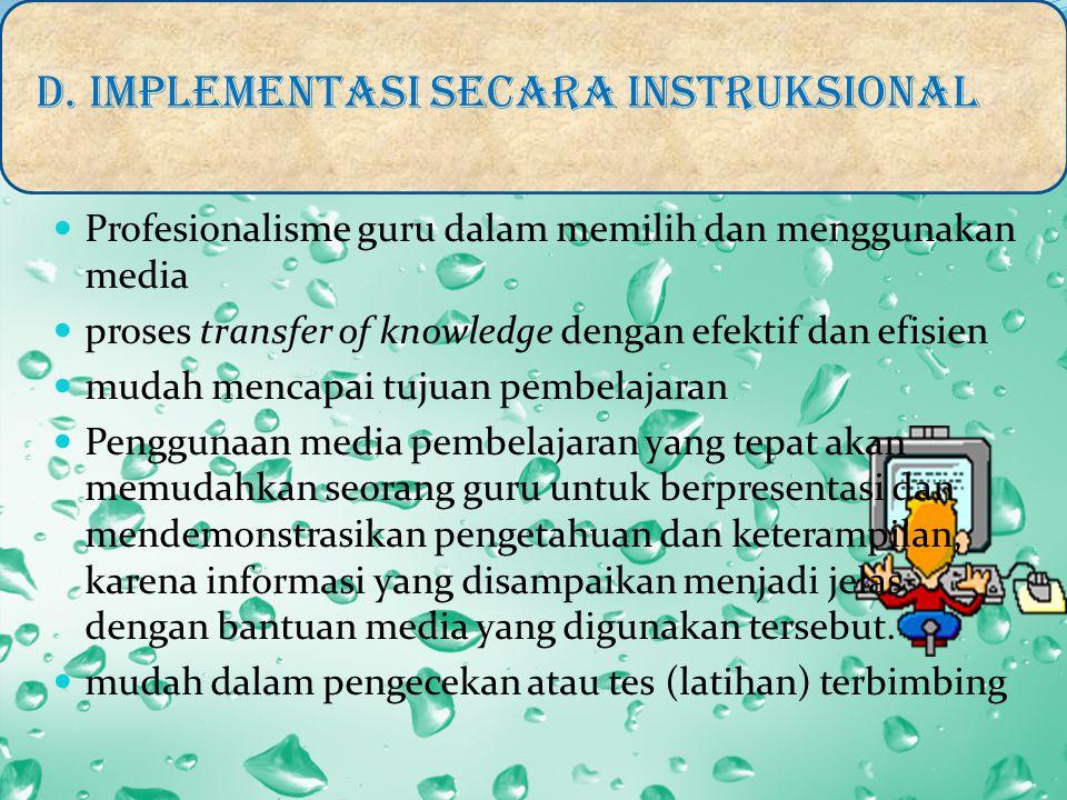 D. IMPLEMENTASI SECARA INSTRUKSIONAL