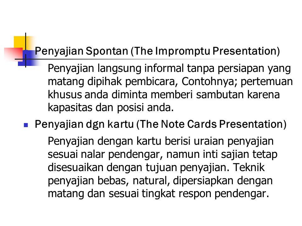 Penyajian Spontan (The Impromptu Presentation)