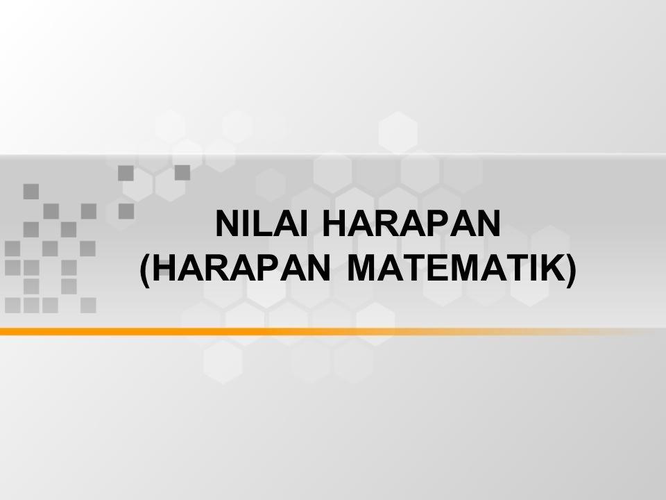 NILAI HARAPAN (HARAPAN MATEMATIK)