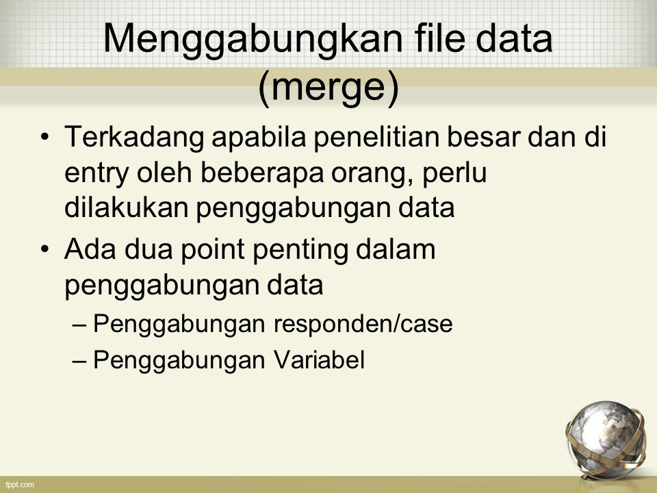 Menggabungkan file data (merge)