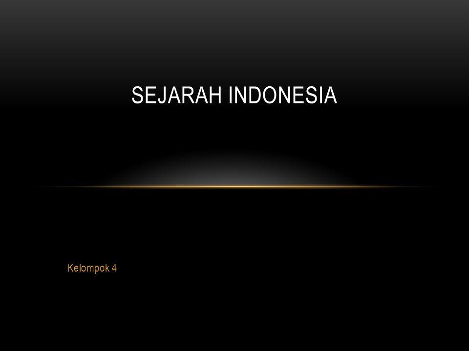 Sejarah indonesia Kelompok 4