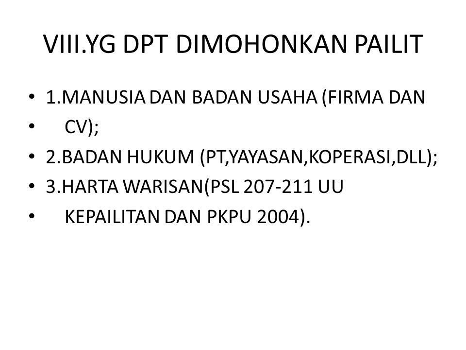 VIII.YG DPT DIMOHONKAN PAILIT