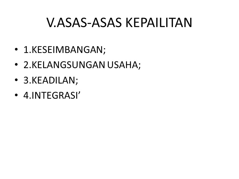 V.ASAS-ASAS KEPAILITAN