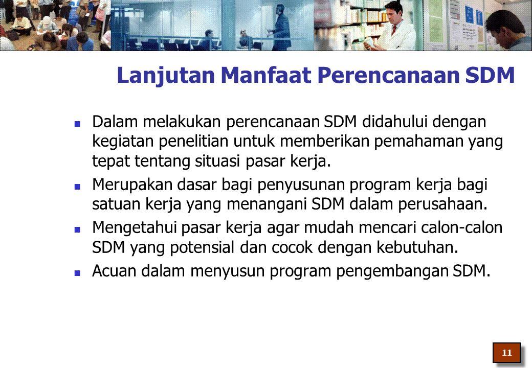 Lanjutan Manfaat Perencanaan SDM