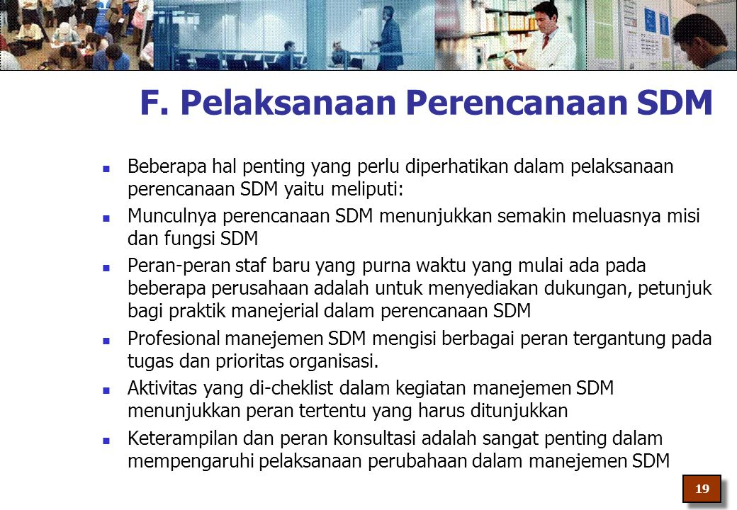 F. Pelaksanaan Perencanaan SDM