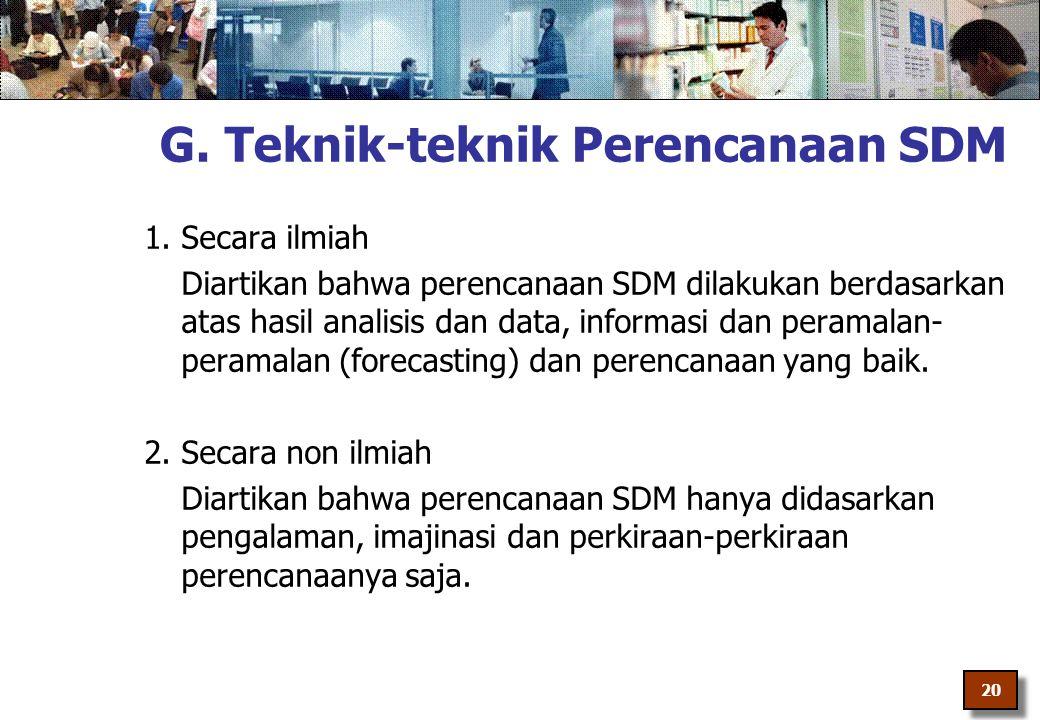 G. Teknik-teknik Perencanaan SDM