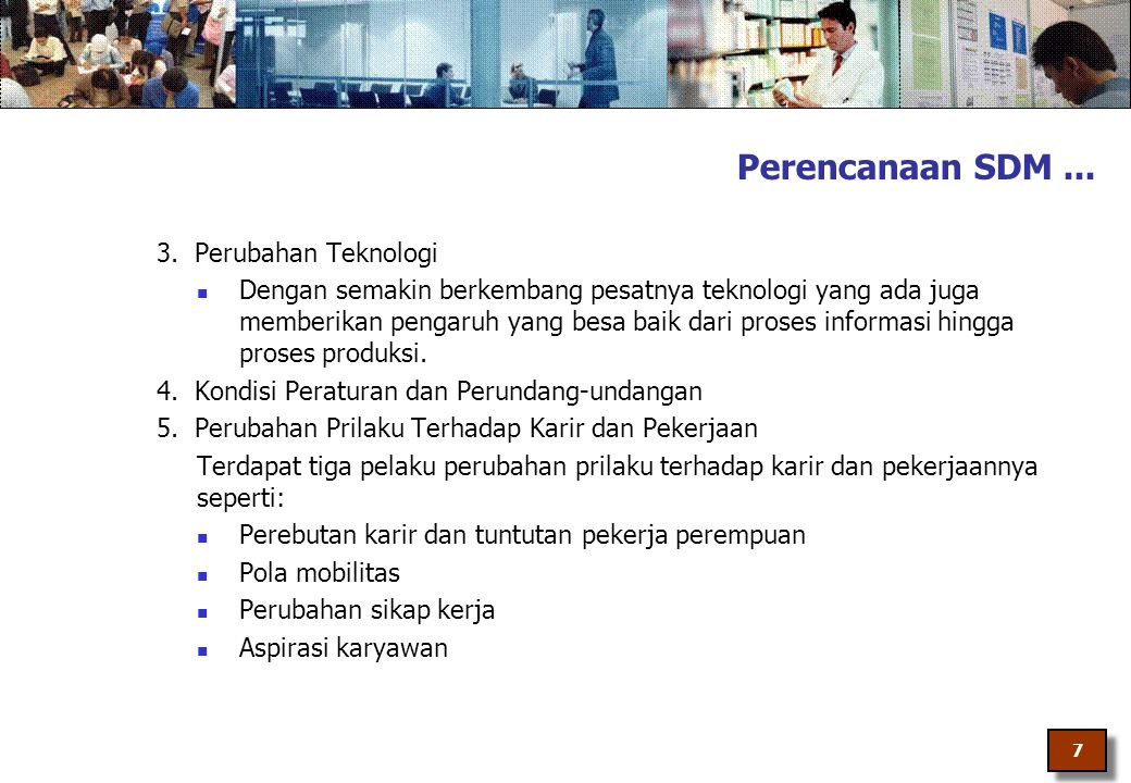 Perencanaan SDM ... 3. Perubahan Teknologi