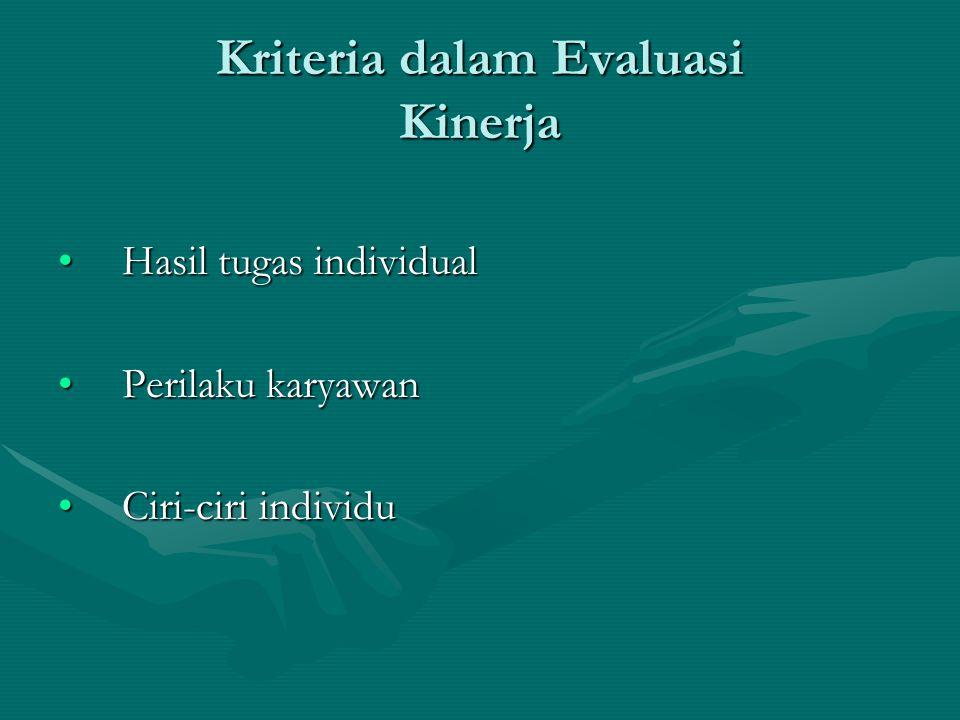 Kriteria dalam Evaluasi Kinerja