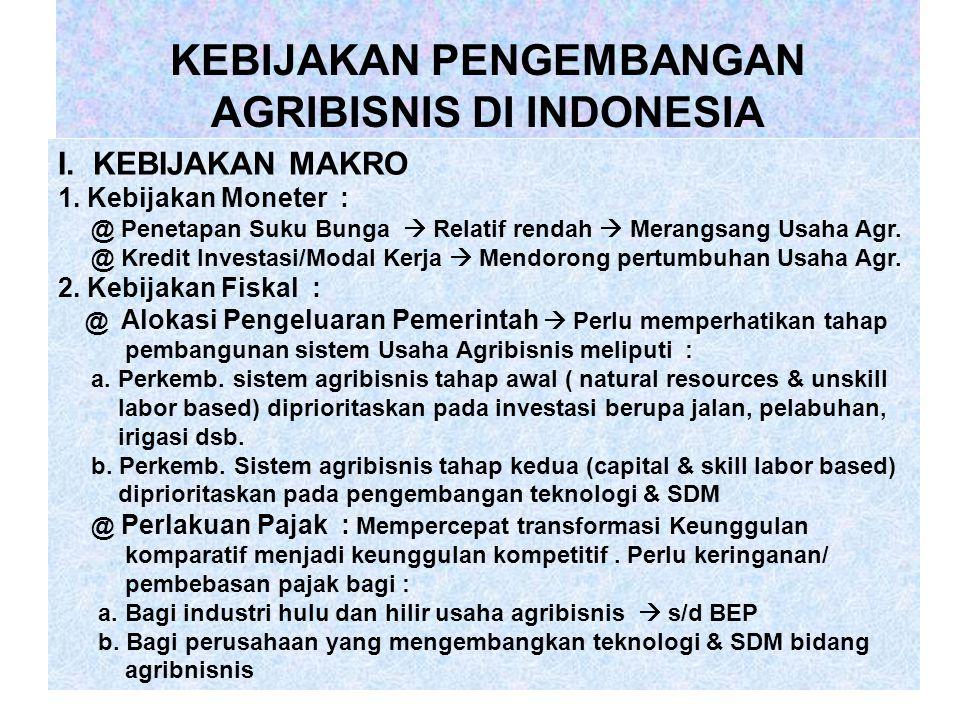KEBIJAKAN PENGEMBANGAN AGRIBISNIS DI INDONESIA