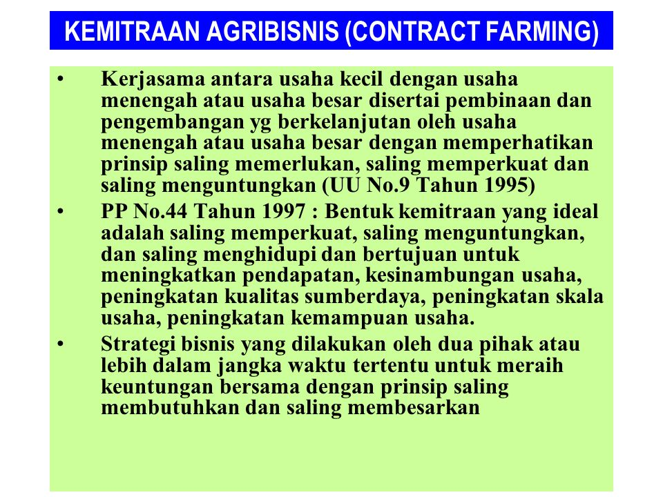 KEMITRAAN AGRIBISNIS (CONTRACT FARMING)