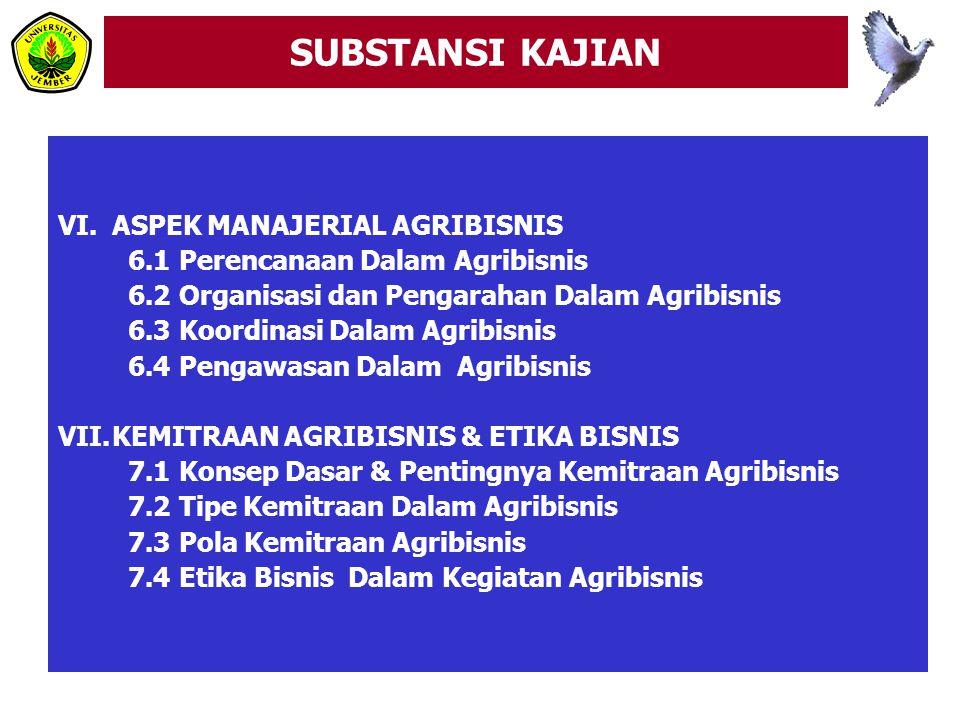 SUBSTANSI KAJIAN ASPEK MANAJERIAL AGRIBISNIS